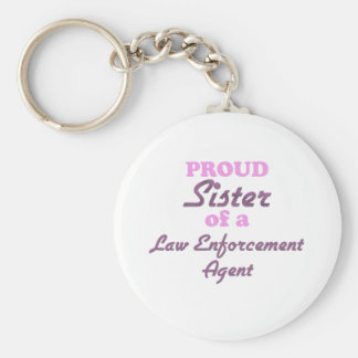 Proud Sister of a Law Enforcement Agent Basic Round Button Keychain