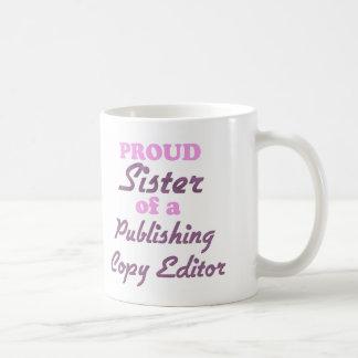 Proud Sister of a Publishing Copy Editor Mug