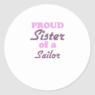 Proud Sister of a Sailor Classic Round Sticker