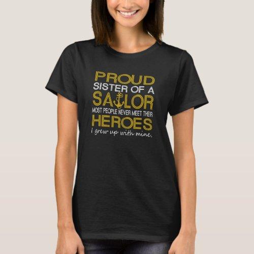 Proud sister of a sailor T_Shirt