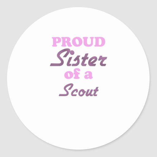 Proud Sister of a Scout Round Stickers
