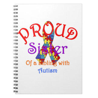 Proud Sister of a Sibling with Autism Notebooks