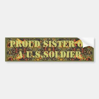 Proud Sister of a U.S.Soldier Bumper Sticker Car Bumper Sticker