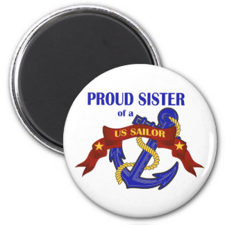 Proud Sister of a US Sailor Magnet