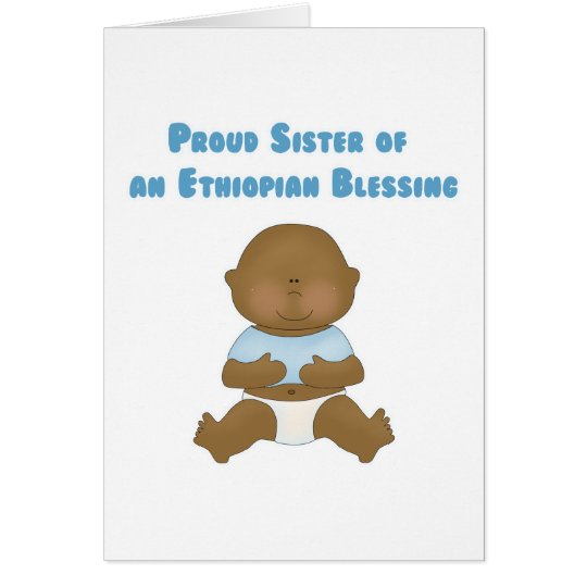 Proud Sister of an Ethiopian Blessing Card