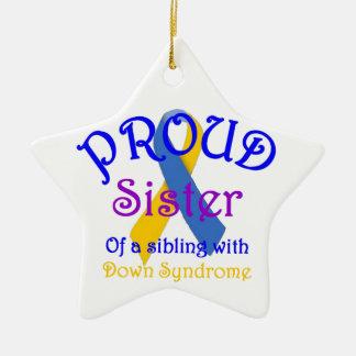 Proud Sister of Down Symdrome Sibling Ceramic Ornament
