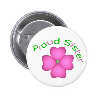 Proud Sister Pinback Button