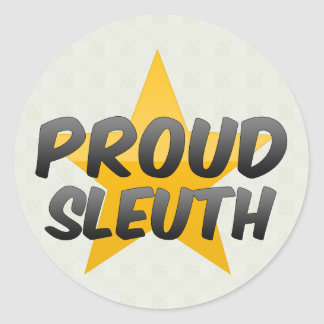 Proud Sleuth Round Stickers