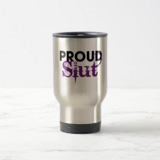 Proud Slut Travel Mug