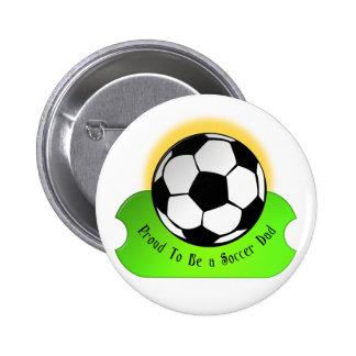 Proud Soccer Dad Pinback Button