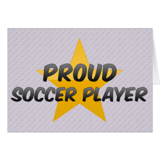 Proud Soccer Player Greeting Card