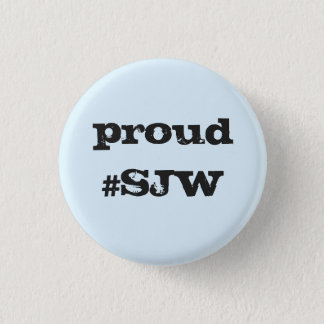 Proud Social Justice Warrior Button