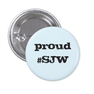 Proud Social Justice Warrior Button
