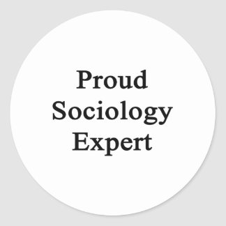 Proud Sociology Expert Round Sticker