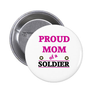 Proud Soldiers Mom Button