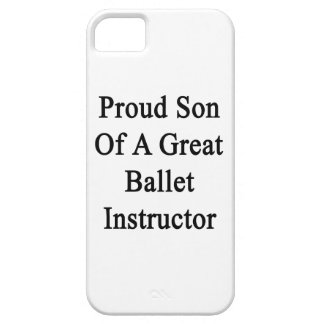 Proud Son Of A Great Ballet Instructor iPhone SE/5/5s Case