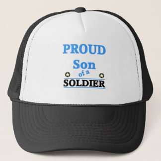 Proud son of a soldier trucker hat