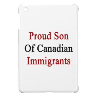 Proud Son Of Canadian Immigrants iPad Mini Cover