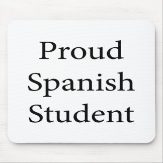 Proud Spanish Student Mouse Pad