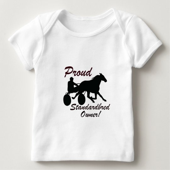 Proud Standardbred Owner Baby T-Shirt