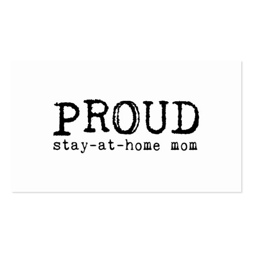 Proud Stay-at-Home Mom Double-Sided Standard Business Cards (Pack Of 100)