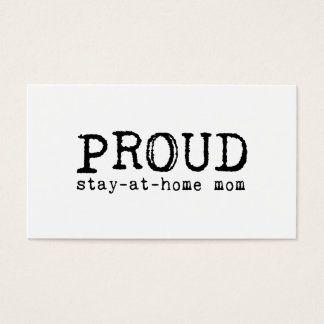 Proud Stay-at-Home Mom Business Card