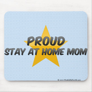 Proud Stay At Home Mom Mouse Pads