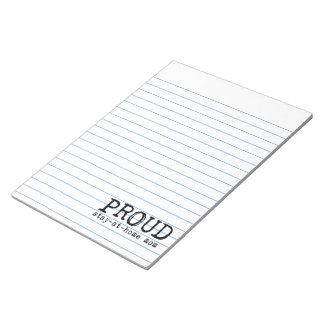 Proud Stay-at-Home Mom Memo Note Pad