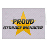 Proud Storage Manager Greeting Cards
