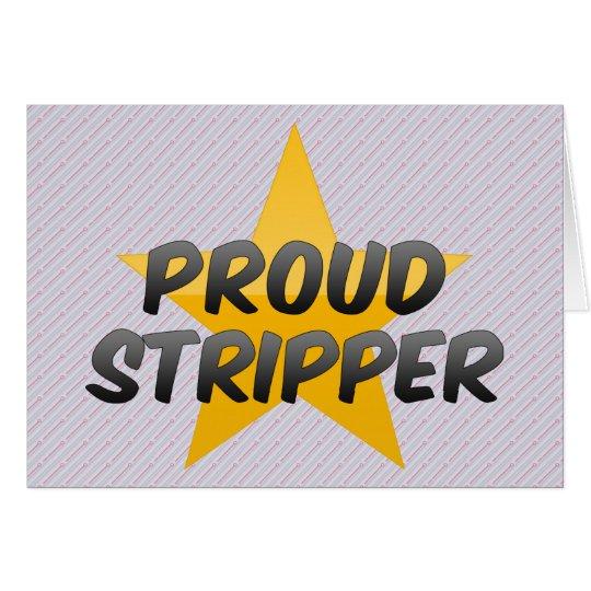 Proud Stripper Card