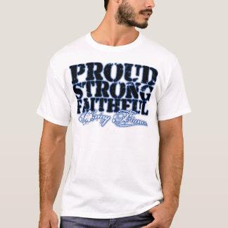 Proud, Strong, Faithful T-Shirt