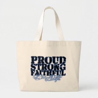 Proud, Strong, Faithful Tote Bag