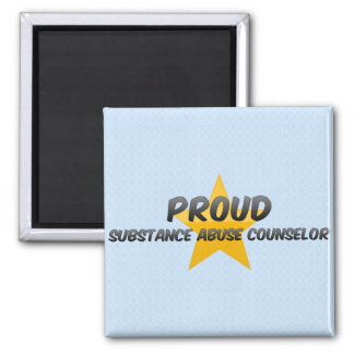 Proud Substance Abuse Counselor Fridge Magnet