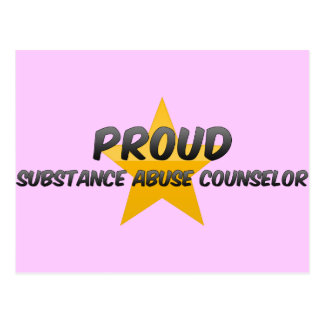 Proud Substance Abuse Counselor Post Card