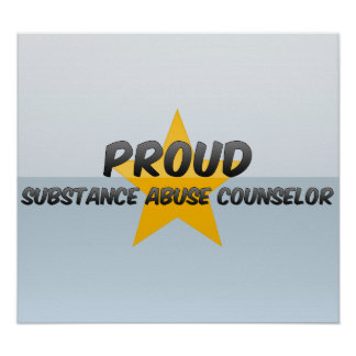 Proud Substance Abuse Counselor Poster