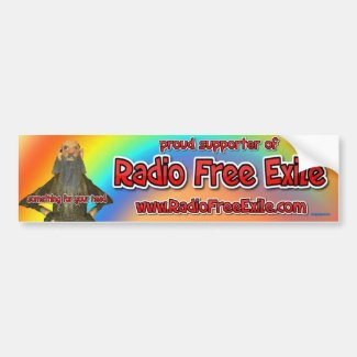 proud supporter of radio free exile bumper sticker