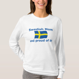Proud Swedish Mom T-Shirt