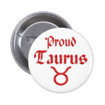 Proud Taurus Pinback Buttons