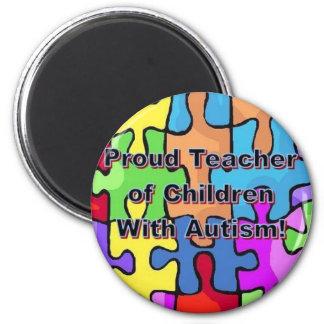 Proud Teacher of Children With Autism! 2 Inch Round Magnet