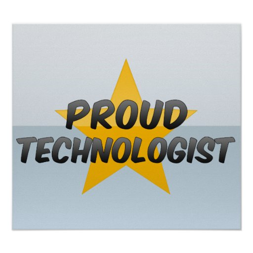 Proud Technologist Poster