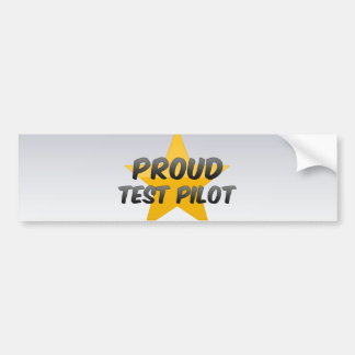 Proud Test Pilot Car Bumper Sticker