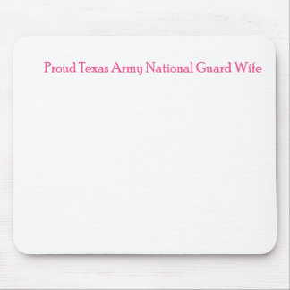 Proud Texas Army National Guard Wife Mouse Pad