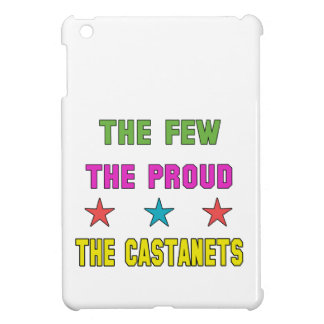 Proud the Castanets. Cover For The iPad Mini