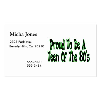 Proud To Be 80's Teen Business Cards