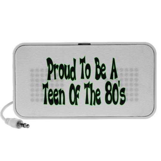 Proud To Be 80's Teen Portable Speaker