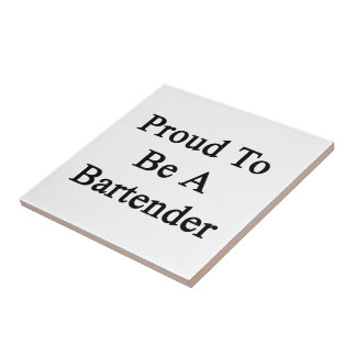 Proud To Be A Bartender Small Square Tile