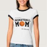 Proud to be a Basketball Mom customizable shirt