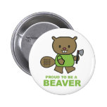 Proud To Be A Beaver Pin