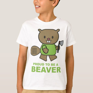 Proud To Be A Beaver T-Shirt