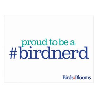 Proud to be a bird nerd postcard